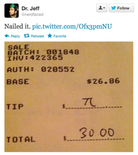 Perfect, nailed it, pi, tip, 30 dollars